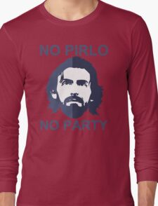 No Pirlo No Party Long Sleeve T-Shirt