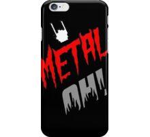 "Stickers ""Metal Oh! "" et autres goodies iPhone Case/Skin"
