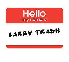 Larry Trash by periphescence