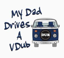 My Dad Drives a VDub (Blue) Kids Clothes