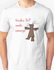 Voodoo Doll Seeks Revenge T-Shirt
