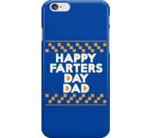 Happy Farters Day Dad iPhone Case/Skin