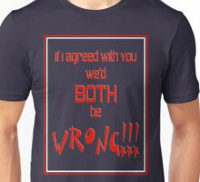 Both Wrong (Red/White) Unisex T-Shirt