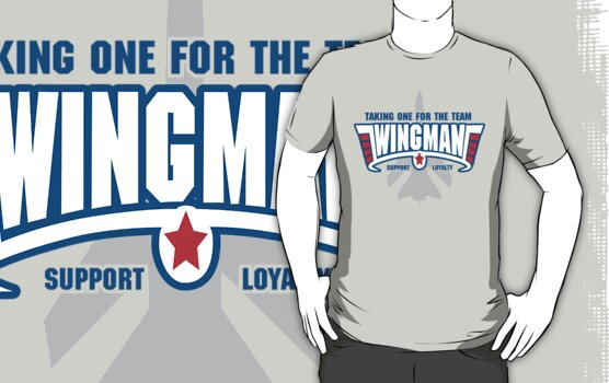 Wingman - Taking one for the team by DetourShirts
