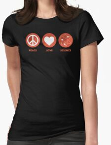Peace Love Science Womens Fitted T-Shirt