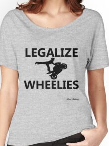LEGALIZE WHEELIES  Women's Relaxed Fit T-Shirt