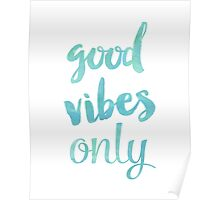 Good Vibes Sea Poster