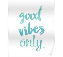 Good Vibes Sea Poster