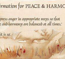 Affirmation for PEACE and HARMONY by Maree  Clarkson