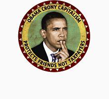 Obama Crony Capitalism Unisex T-Shirt