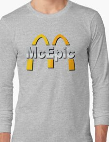 Mc Epic McDonalds Long Sleeve T-Shirt