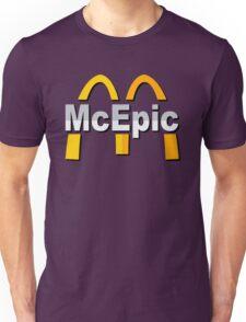 Mc Epic McDonalds Unisex T-Shirt