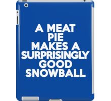 A meat pie makes a surprisingly good snowball iPad Case/Skin