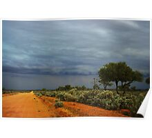 """""""t'ward the storm""""          outback south australia Poster"""