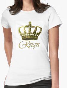 Reign! T-Shirt