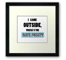 Where's the save point? Framed Print