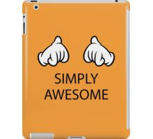 Simply Awesome (Hands / Pos) iPad Case/Skin