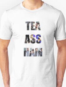 Tea Ass Ham Unisex T-Shirt