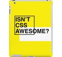 Isn't CSS Awesome? iPad Case/Skin