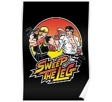 Sweep the Leg Poster