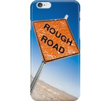Rough Road Sign in Death Valley iPhone Case/Skin