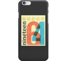 Nineteen 64 iPhone Case/Skin