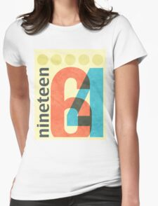 Nineteen 64 Womens Fitted T-Shirt
