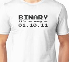 Binary It's As Easy As 01,10,11 Unisex T-Shirt
