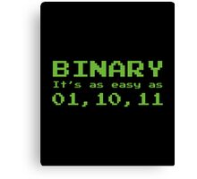 Binary It's As Easy As 01,10,11 Canvas Print