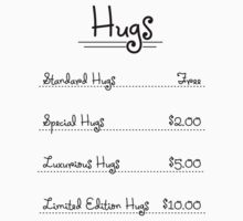 Expensive Hugs in $ One Piece - Short Sleeve