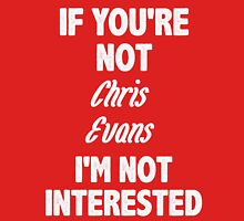 If you're not Chris Evans Womens Fitted T-Shirt