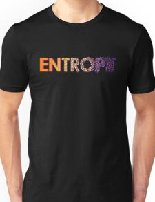 Entropy - From Order to Chaos Unisex T-Shirt