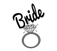 """""""Bride"""" Typography and Diamond Ring by Blkstrawberry"""