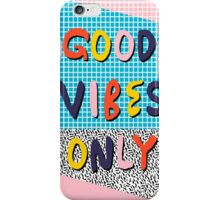 Check it - good vibes happy smiles fun modern memphis throwback art 1980's 80's 80s 1980s 1980 neon  iPhone Case/Skin