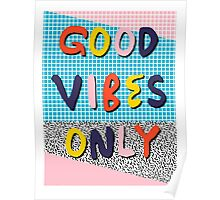 Check it - good vibes happy smiles fun modern memphis throwback art 1980's 80's 80s 1980s 1980 neon  Poster