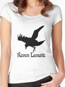 Raven lunatic geek funny nerd Women's Fitted Scoop T-Shirt