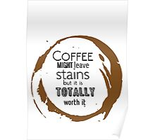 COFFEE STAINS Poster