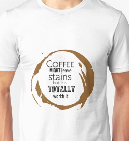 COFFEE STAINS Unisex T-Shirt