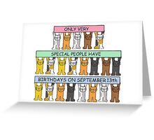 Cats celebrating Birthdays on September 13th. Greeting Card