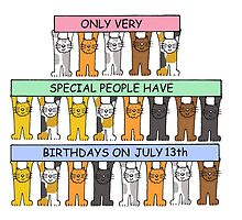 Cats celebrating Birthdays on July 13th. by KateTaylor
