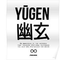 Yūgen (幽玄) - Black Poster