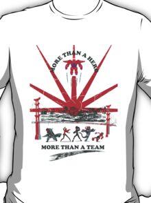 More than a hero T-Shirt