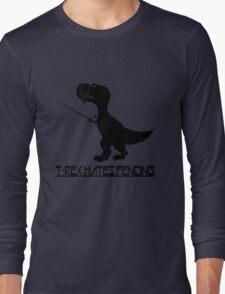 T rex hates fencing light geek funny nerd Long Sleeve T-Shirt