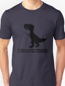T rex hates fencing light geek funny nerd Unisex T-Shirt