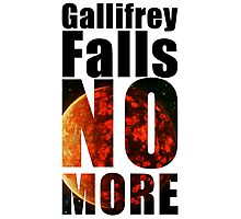 Gallifrey - No More - Simple Typography Collection Photographic Print