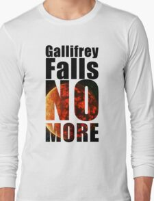 Gallifrey - No More - Simple Typography Collection Long Sleeve T-Shirt