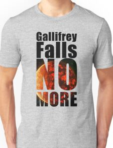 Gallifrey - No More - Simple Typography Collection Unisex T-Shirt