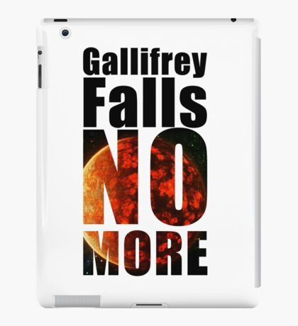 Gallifrey - No More - Simple Typography Collection iPad Case/Skin