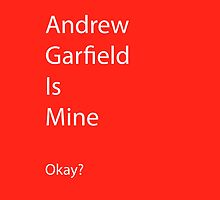 Andrew Garfield is Mine by Jillsadetective