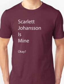 Scar-Jo is Mine T-Shirt